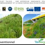 Le projet Talveg2, maîtriser l'érosion en soignant la biodiversité.